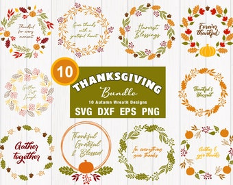 Thanksgiving SVG Bundle - Autumn Wreath Cut Files and PNG