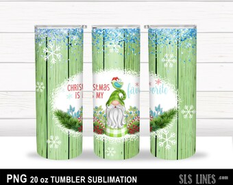 Skinny Tumbler Sublimation - Christmas Gnome with Glitter - Christmas is my Favorite