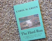 Items similar to Book - The Hard Run: Painful Lessons from