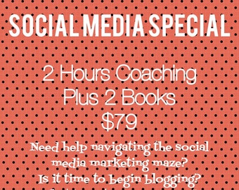 Social Media Coaching - 2 Hours + 2 Books - Personalized assistance to help you use your social media more effectively.