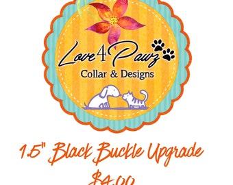 "1.5"" Black Buckle Dog Collar Hardware Upgrade"