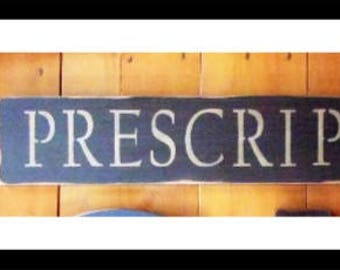 Prescription Sign, Pharmacy Signs, Bathroom Sign, Primitive Sign, Wood Sign, Home Decor, Trade Sign, Wall Decor, Country sign, Pharmacist