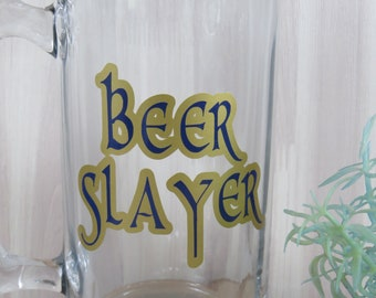 Beer Slayer Beer Stein, Custom Beer Glass, Beer Mug, Beer Drinking Glass, Gift for Her, Gift for Him, Father's Day Gift, Christmas Gift