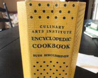 Vintage 1949 Hardback Edition of Culinary Arts Institute Encyclopedic Cookbook Edited by Ruth Berolzheimer