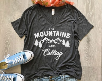 7f204c54555 The Mountains Are Calling. Screen Printed. Women s Clothing V neck T Shirts.  Bella Slouchy. Slouchy V Neck. Women s True To Size.