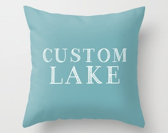 Custom Lake Pillow Cover, Custom Pillow, custom lake name pillow, custom lake house decor, Personalized Lake Pillow, Lake Hostess Gift