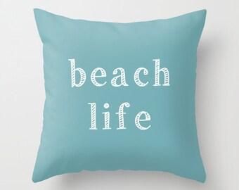 Beach Pillow Covers, Beach Life Pillow cover, beach house decor, beach decor, nautical pillow cover, ocean decor, coastal decor beach
