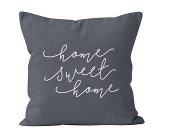 54 colors Home Sweet Home Pillow Cover, Home Sweet Home decor, Grey Home Sweet Home Throw Pillow Cover, Housewarming Gift, New Home Gift