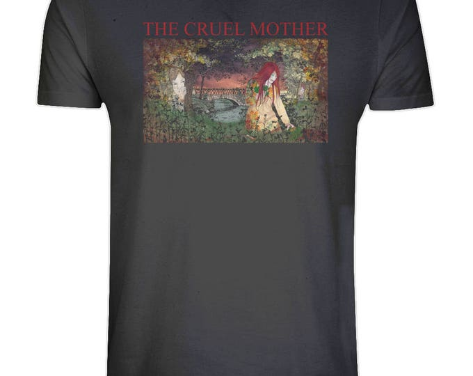 The Cruel Mother Folk Song Murder Ballad Print Organic Cotton T Shirt. Sizes S-5XL. Plus Sizes. Black.