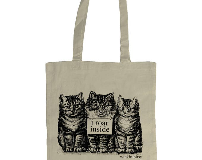I Roar Inside. Altered Vintage Art Kittens Cats Illustrated Graphic Tote Bag. Natural Cream.