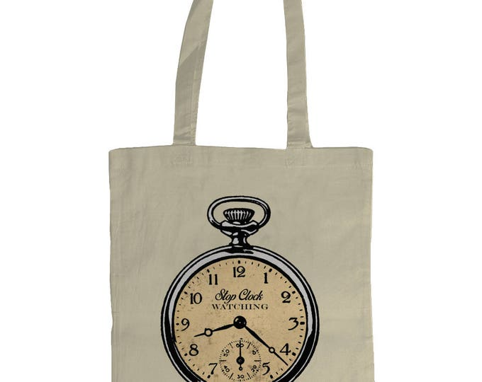 Stop Clockwatching. Altered Vintage Art Antique Pocket Watch Illustrated Graphic Tote Bag. Natural Cream.