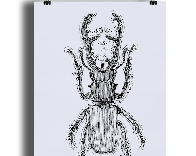 Stag Beetle 'Ugly Is In The Eye Of The Beholder' Art Print. Available in sizes A4 - A1. Printed on 220gsm semi-gloss paper.