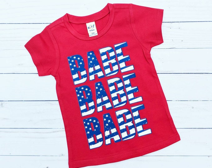 American Babe tee - 4th of July T-shirt - Infant shirt, Toddler Shirt, Kid Shirt, Todder Tee, Infant Tee, Kids Tee, baby Tee