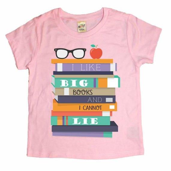 Back to School Shirt - Infant Toddler - I Like Big Books & I Cannot Lie  Kids T-shirt - Funny Kids shirt, Toddler Shirt, Kids Shirt