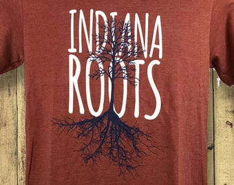 Indiana Shirt-Indiana Roots -Great gift!