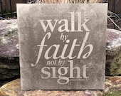 Walk by Faith Not by Sigh...