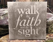 Walk by Faith Not by Sight - 2 Corinthians Bible Verse Art on Wood panel or Canvas - Home Decor Made in USA