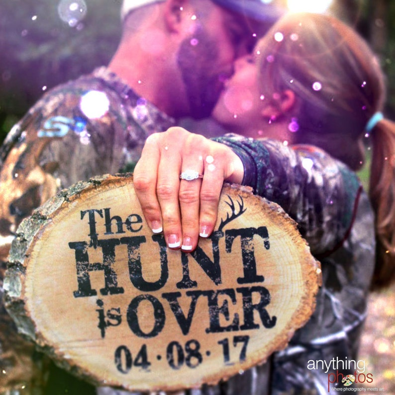 The HUNT is Over WEDDING Engagement Personalized Date Rustic image 0