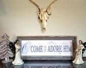 Come Let Us Adore Him Bar...