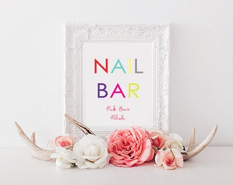 Nail Bar Live Colorfully Printable Sign Baby Shower Bridal Birthday Kate Spade