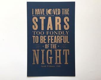 11x17 Letterpress Print Poster - I've Loved the Stars