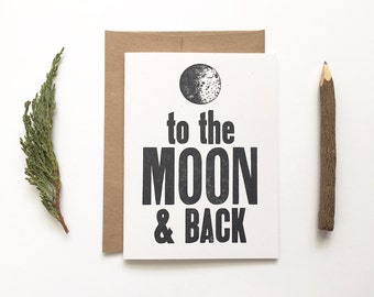 Letterpress Handmade Card - To The Moon And Back