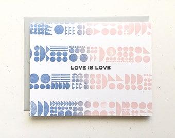 Letterpress Card - Love is Love