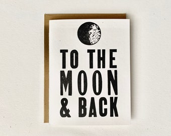 Letterpress Valentine Card - To The Moon And Back