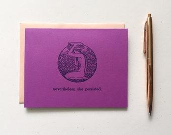 Letterpress Card - Garden Goddess - Nevertheless, She Persisted
