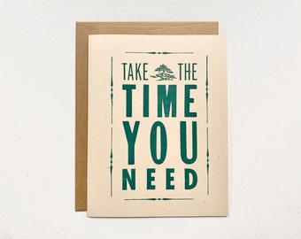 Letterpress Card, Take the time you need, bonsai tree, supportive, encouragement