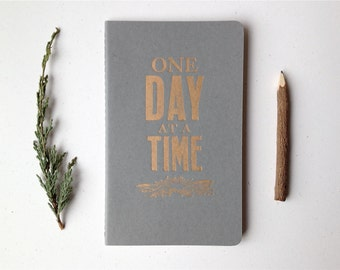 Letterpress Moleskine Journal - One Day at a Time