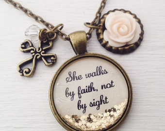 Bible verse necklace/She walks by faith, not by sight/2 Corinthians 5:7 necklace/Christian jewelry/scripture necklace/Christian gift