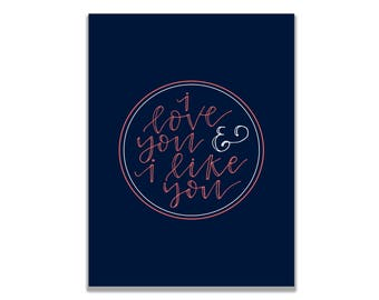 Parks and Recreation I love you and I like you Valentine's Day Mini Print 5 x 7 Ben Wyatt and Leslie Knope Love Card Parks and Rec