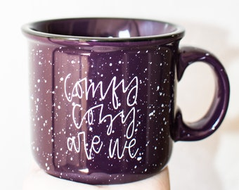 Purple Comfy Cozy Ceramic Campfire Mugs Comfy Cozy Are We Hygge Mug Gift for her Gift for friend Housewarming Gift Camper Mug