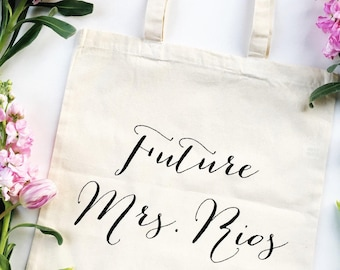 Future Mrs tote - Bride tote - Bride to be tote - Bachelorette - Wedding Tote Bag - future mrs bag - bride bag - wifey tote - wifey bag