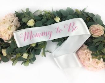 Mommy To Be Sash - Mother sash - Baby Gender Reveal - Baby Shower Sash - Mommy Custom Sash - Baby Name Sash - New Mom Sash - boy or girl