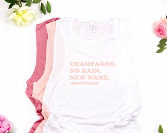 Champagne No rain New name honeymoon tee