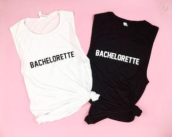 Bachelorette Muscle Tee