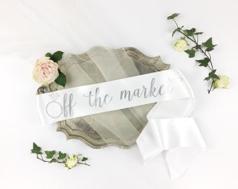 Off the Market sash - Bride-To-Be Sash with Diamond Ring - bachelorette party accessory - bachelorette sash - bride to be sash - bride gift