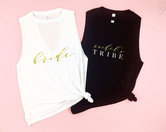 Bride Tribe Bachelorette Cut Neck Tank