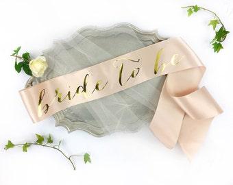 SALE- Bachelorette Sash - Bride to Be Sash - Bachelorette Party - Bride Gift - Blush Bride Sash Bridal Shower - Bachelorette Party Accessory