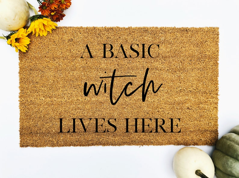 A basic witch Doormat a basic witch lives here doormat Fall image 0