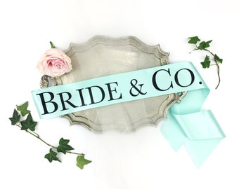 Bride & company sash. Bachelorette Sash. Baby Co. Bachelorette Party Sash. Bachelorette Party Accessory. Bridal Party Sash