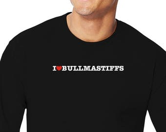 I Love Bullmastiffs Long Sleeve T-Shirt