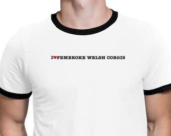 I Love Pembroke Welsh Corgis Ringer T-Shirt