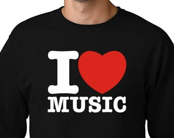 I Love Music Sweatshirt