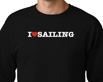 I Love Sailing Sweatshirt