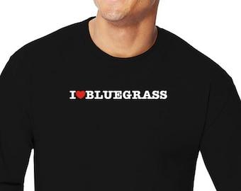 I Love Bluegrass Long Sleeve T-Shirt