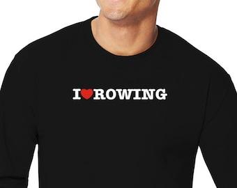 I Love Rowing Long Sleeve T-Shirt
