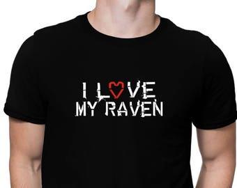 I Love My Raven T-Shirt